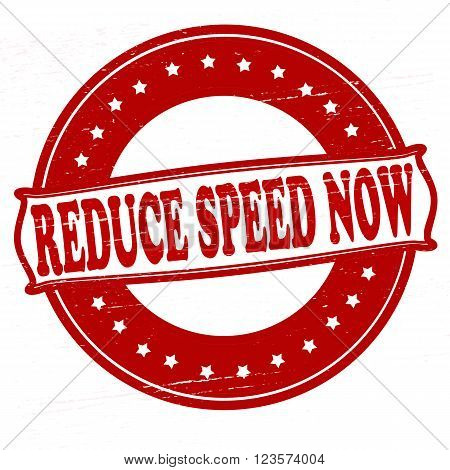 Stamp with text reduce speed now inside vector illustration