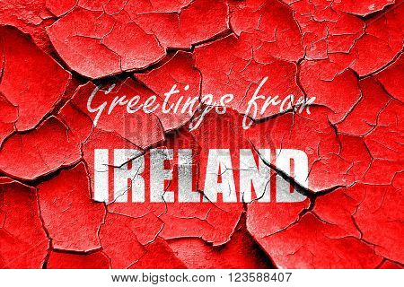 Grunge cracked Greetings from ireland card with some soft highlights