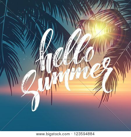 Hello summer  background. Tropical palm leaves pattern, handwriting lettering. Palm Tree branches. Tropic paradise backdrop. Vector illustration EPS10
