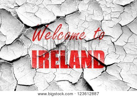 Grunge cracked Welcome to ireland card with some soft highlights
