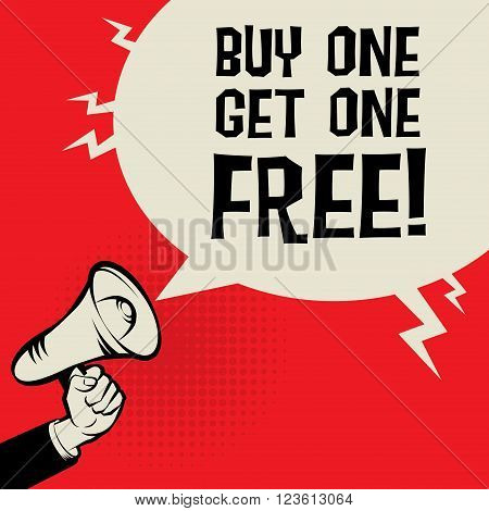 Megaphone Hand business concept with text Buy One Get One Free, vector illustration