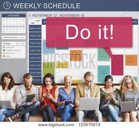 Do It Encouragement Reminder Schedule Calendar Concept