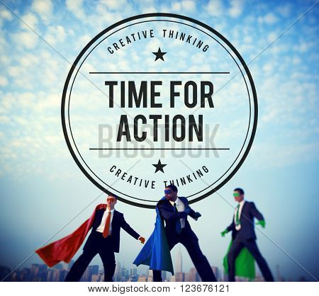 Time for Action Encouragement Motivation Progress Success Concept