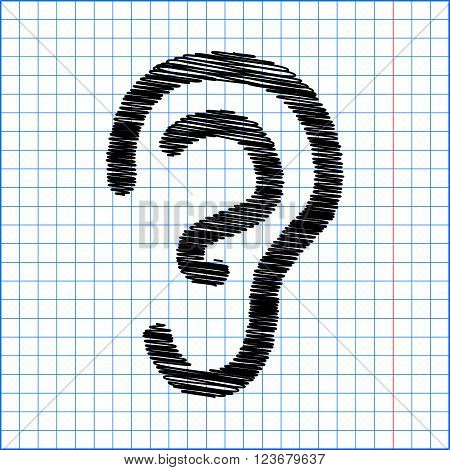Human ear sign. Flat style icon with scribble effect on school paper.