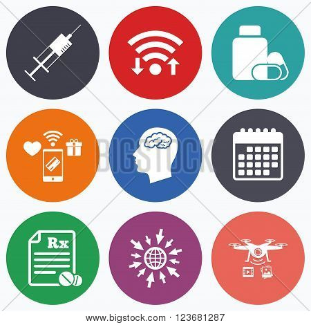 Wifi, mobile payments and drones icons. Medicine icons. Medical tablets bottle, head with brain, prescription Rx and syringe signs. Pharmacy or medicine symbol. Calendar symbol.