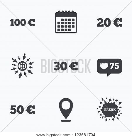 Calendar, like counter and go to web icons. Money in Euro icons. 100, 20, 30 and 50 EUR symbols. Money signs Location pointer.