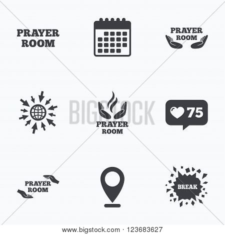 Calendar, like counter and go to web icons. Prayer room icons. Religion priest faith symbols. Pray with hands. Location pointer.