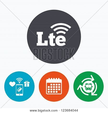 4G LTE sign icon. Long-Term evolution sign. Wireless communication technology symbol. Mobile payments, calendar and wifi icons. Bus shuttle.