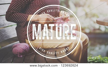 Mature Fully Developed Lifestyle Behevior Concept