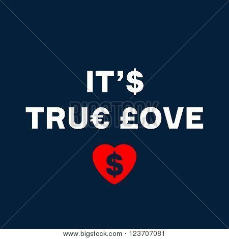 It's true love with red heart on dark blue background
