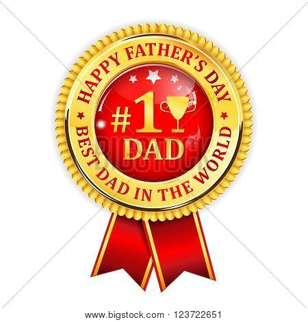 Happy Father's Day. No 1 Dad - golden red ribbon award.