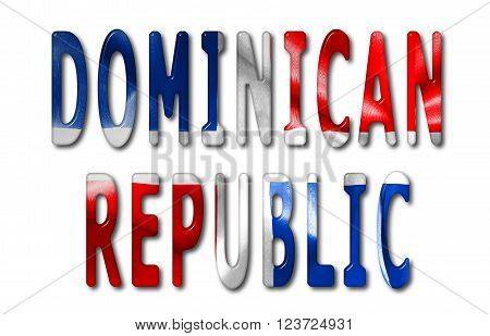 Dominican Republic word with a beveled flag texture on an isolated white background with a clipping path with and without shadows