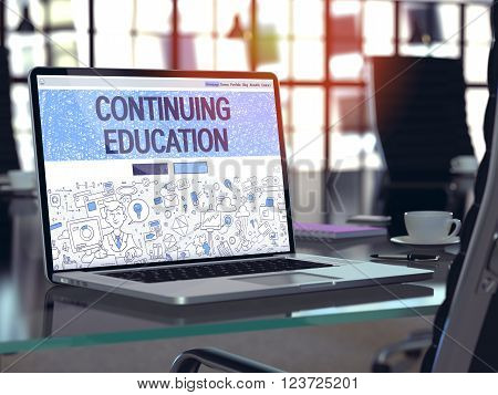 Continuing Education - Closeup Landing Page in Doodle Design Style on Laptop Screen. On Background of Comfortable Working Place in Modern Office. Toned, Blurred Image. 3D Render.