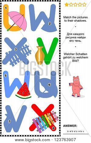 Visual educational puzzle to learn with fun the letters of English alphabet: Match pictures of letters U (umbrella), V (vase), W (watermelon), X (xylophone) to their shadows. Answer included.