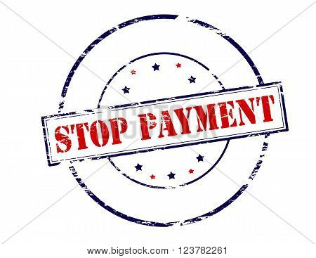 Rubber stamp with text stop payment inside vector illustration