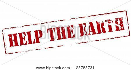 Rubber stamp with text help the Earth inside vector illustration