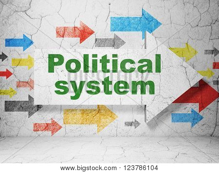 Political concept: arrow with Political System on grunge wall background