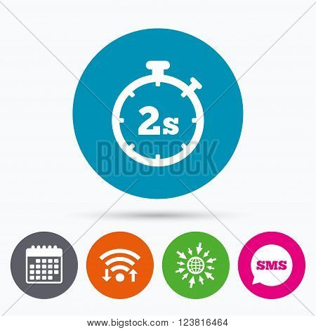 Wifi, Sms and calendar icons. Timer 2 seconds sign icon. Stopwatch symbol. Go to web globe.