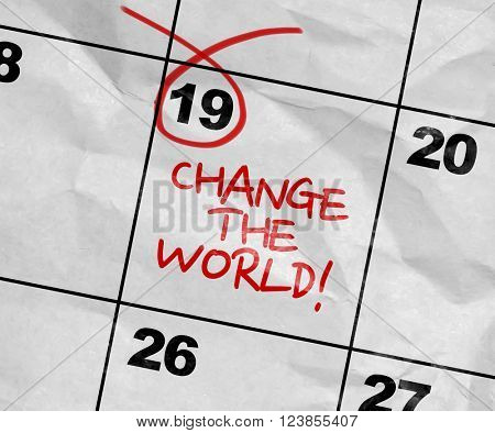 Concept image of a Calendar with the text: Change the World