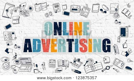 Online Advertising. Multicolor Inscription on White Brick Wall with Doodle Icons Around. Modern Style Illustration with Doodle Design Icons. Online Advertising on White Brickwall Background.