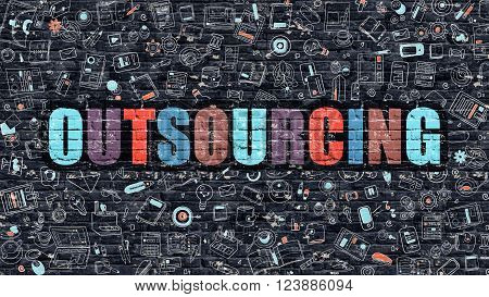 Outsourcing Concept. Modern Illustration. Multicolor Outsourcing Drawn on Dark Brick Wall. Doodle Icons. Doodle Style of Outsourcing Concept. Outsourcing on Wall.