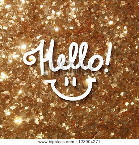 hello, handwritten text and smile on gold tinsel background