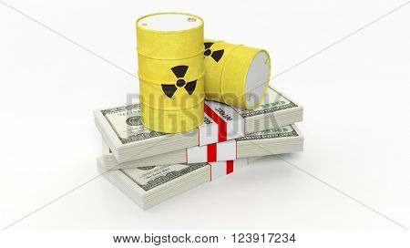 Barrels for radioactive biohazard waste on stacks of dollar banknotes, isolated on white background, 3d rendering