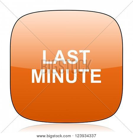 last minute orange square glossy web icon