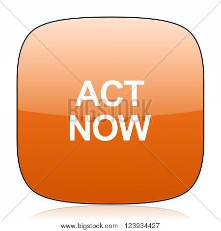 act now orange square glossy web icon