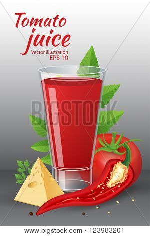 Food and drinks vector illustration. A glass of of tasty fresh tomato juice with red ripe tomatoes green tomato leafs cheese hot chili pepper and parsley isolated on grey background. Realistic style