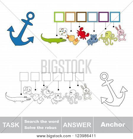 Vector rebus game for children. Find solution and write the hidden word Anchor