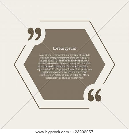 Quotation mark speech bubble. Empty quote blank citation template. Hexagon design element for business card, paper sheet, information, note, message, motivation, comment etc. Vector illustration.