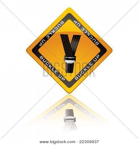 Yellow warning sign with reflection for buckle up seat belt
