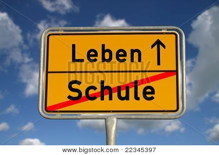 German Road Sign School And Life