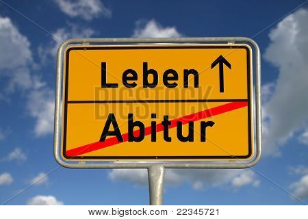 German Road Sign Graduation And Life