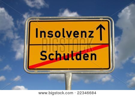 German Road Sign Debt  And Bankruptcy