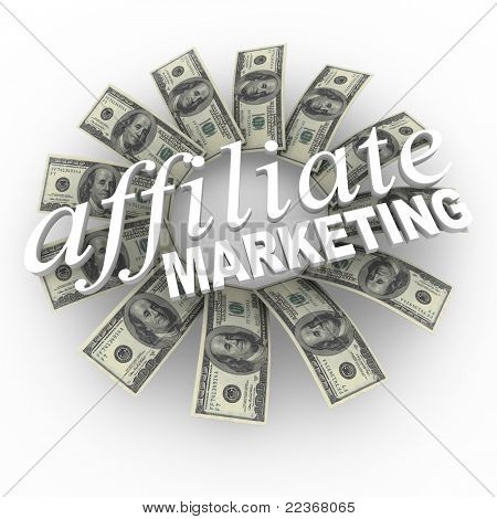 The words Affiliate Marketing against a circular patterned backdrop of hundred dollar bills representing the network referral scheme to collect money through connections of affiliates and partners