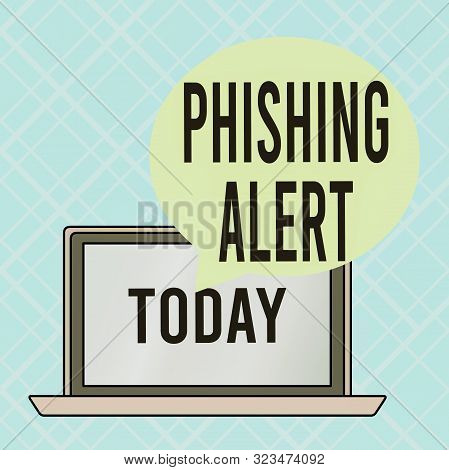 poster of Conceptual Hand Writing Showing Phishing Alert. Business Photo Text Aware To Fraudulent Attempt To O