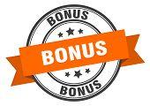 Bonus Label. Bonus Orange Band Sign. Bonus poster