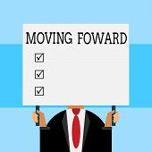 Writing Note Showing Moving Foward. Business Photo Showcasing Towards A Point Move On Going Ahead Fu poster