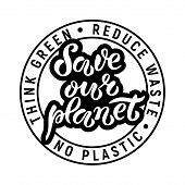 Hand-drawn And Digitized Lettering save Our Planet, Vector Illustration Eps 10. Earth Day Poster.  poster