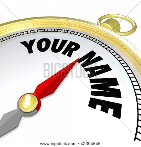 The words Your Name on a gold compass encouraging customers to choose you or your company over other choices