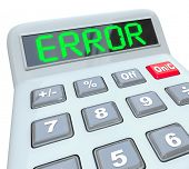 A plastic calculator displays the word Error to represent wrong or inaccurate data or calculations w