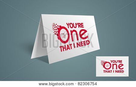 Happy Valentine's Day celebration love greeting card with text ( You're The One That I Need ) with red hearts.