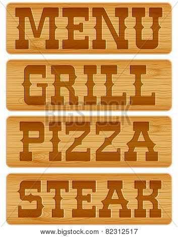 Nameplate of wood with words Menu Grill Steak Pizza.