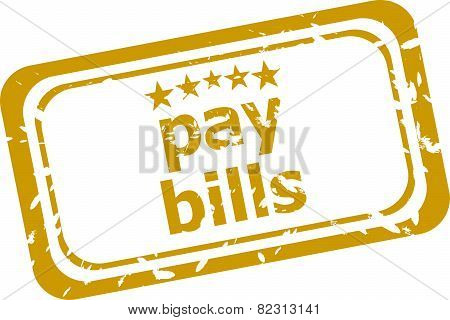Pay Bills Stamp Isolated On White Background