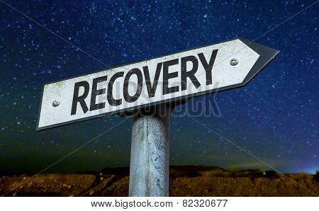 Recovery sign with a beautiful night background
