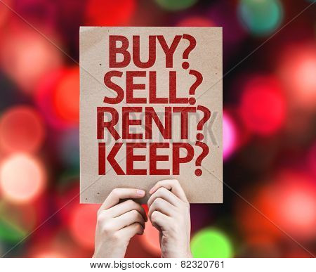 Buy? Sell? Rent? Keep? card with colorful background with defocused lights