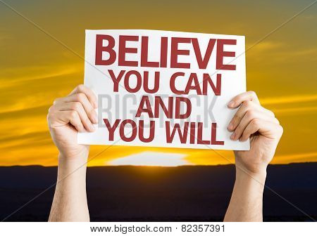Believe You Can and You Will card with sunset background