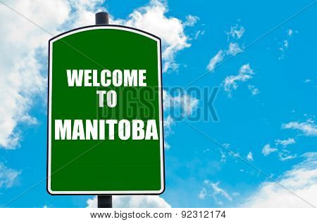 Welcome To Manitoba